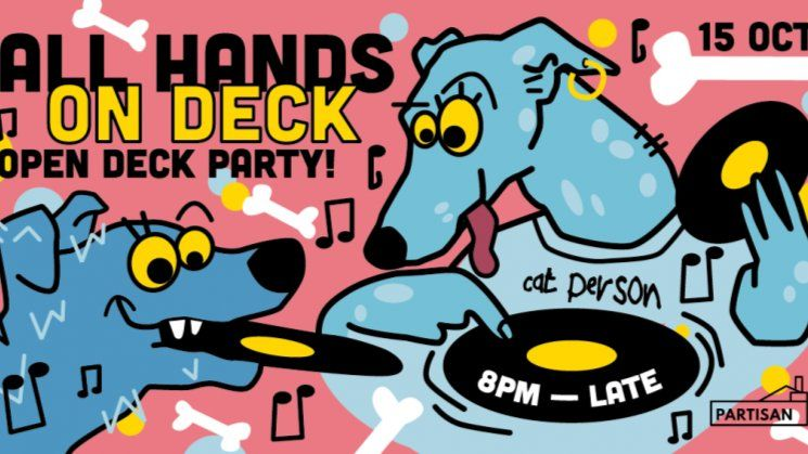 All Hands on Deck - Feminist DJ Collective Open Deck Party!