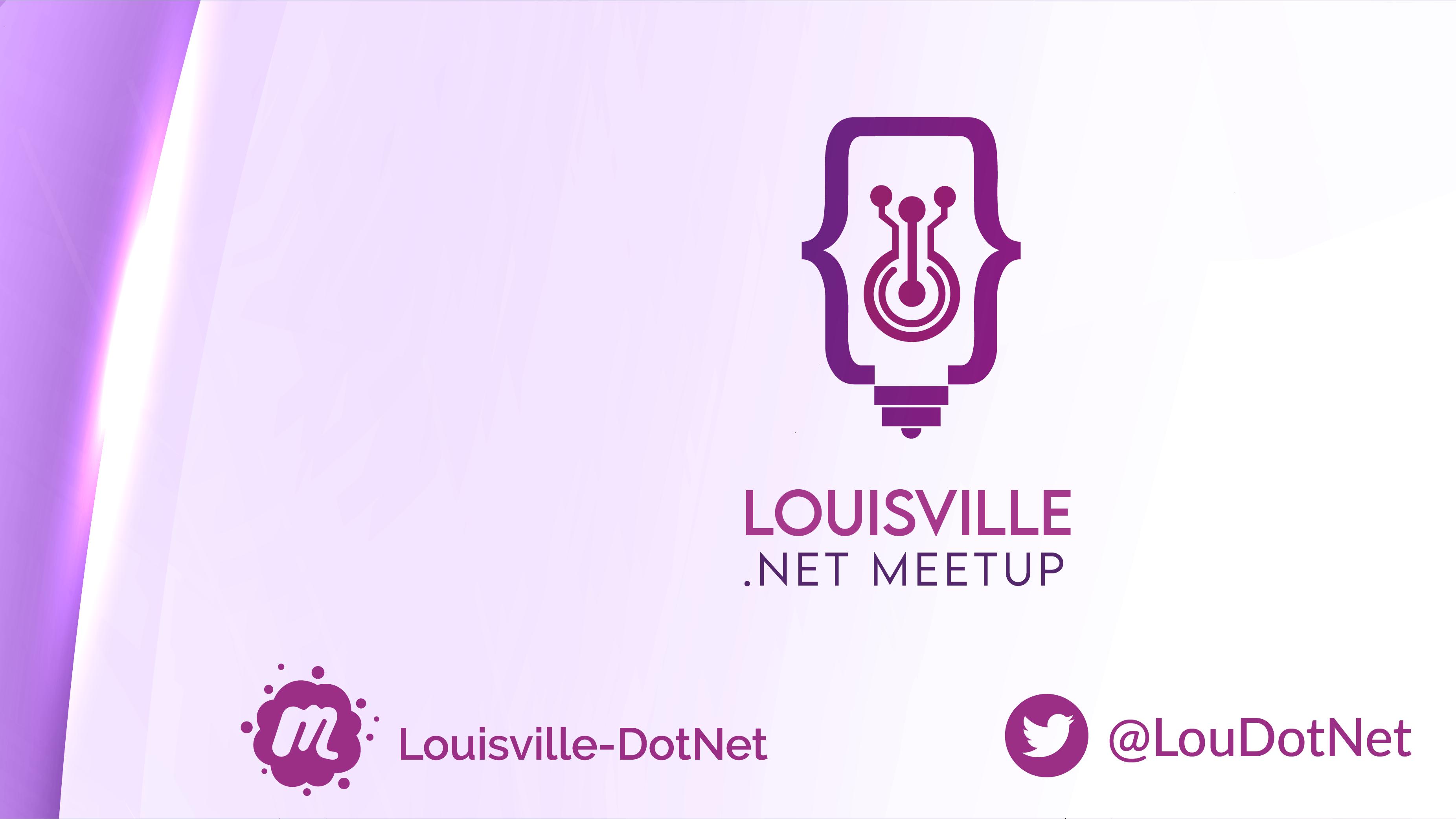 Louisville .NET Meetup Group