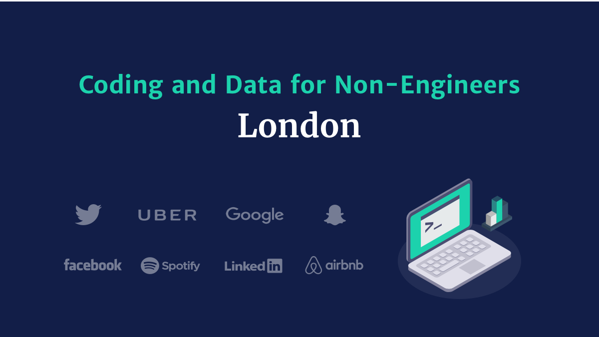 Coding and Data for Non-Engineers London