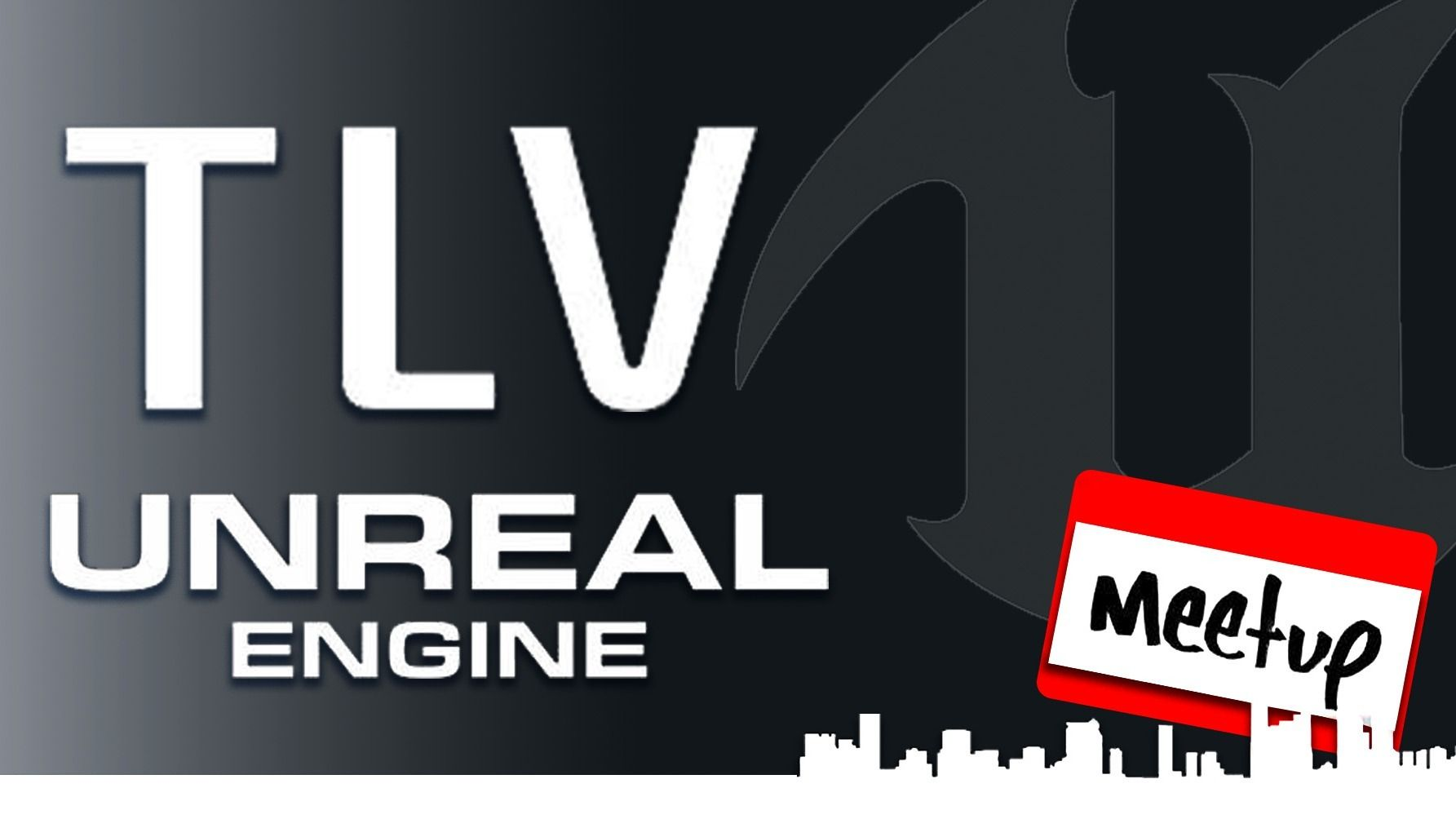 Past Events | TLV Unreal Engine Meetup (Tel Aviv-Yafo, Israel) | Meetup