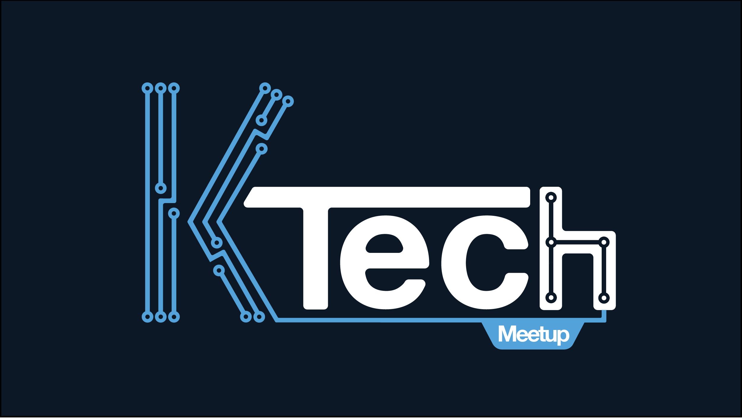 K-Tech Meetup