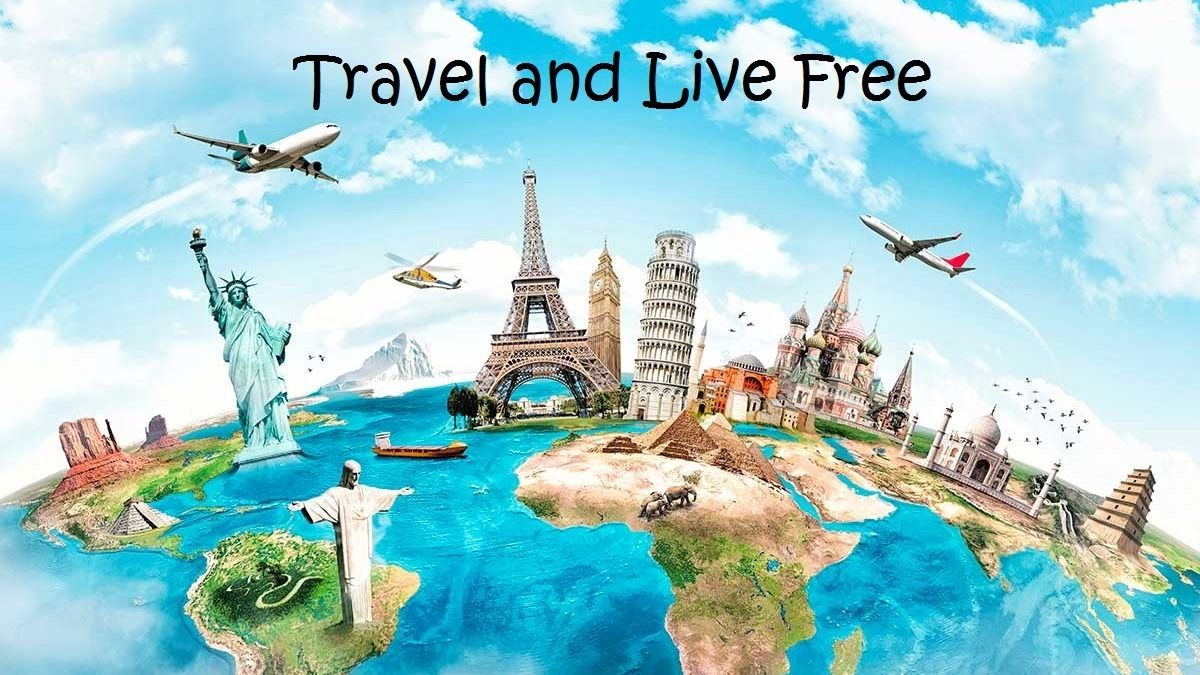 Travel and Live Free