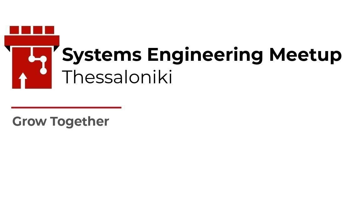 Systems Engineering Meetup (Thessaloniki)