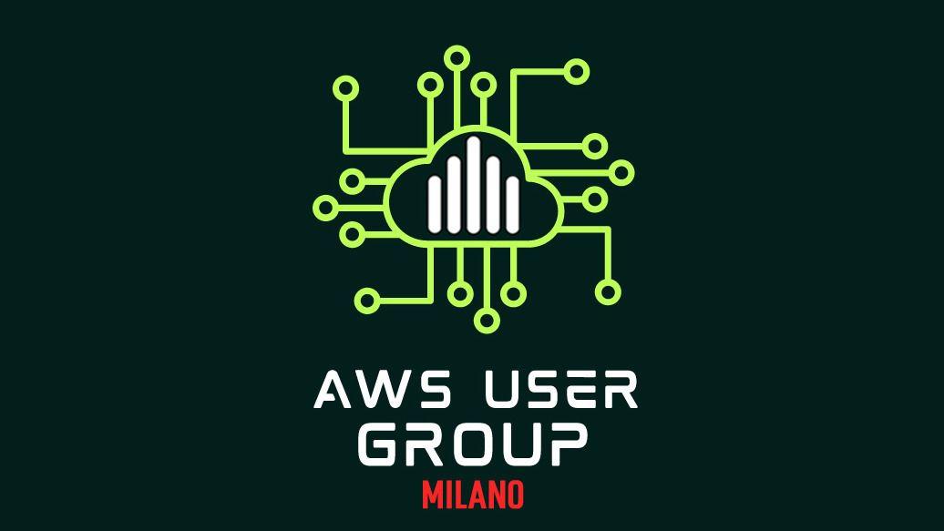 AWS User Group - Milano