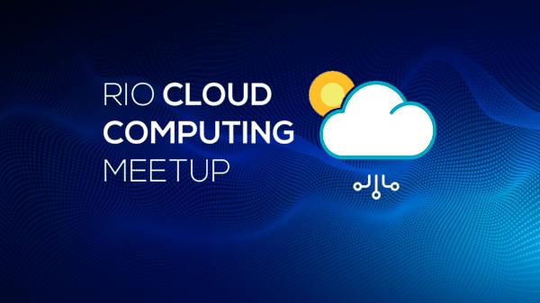 Rio Cloud Computing Meetup