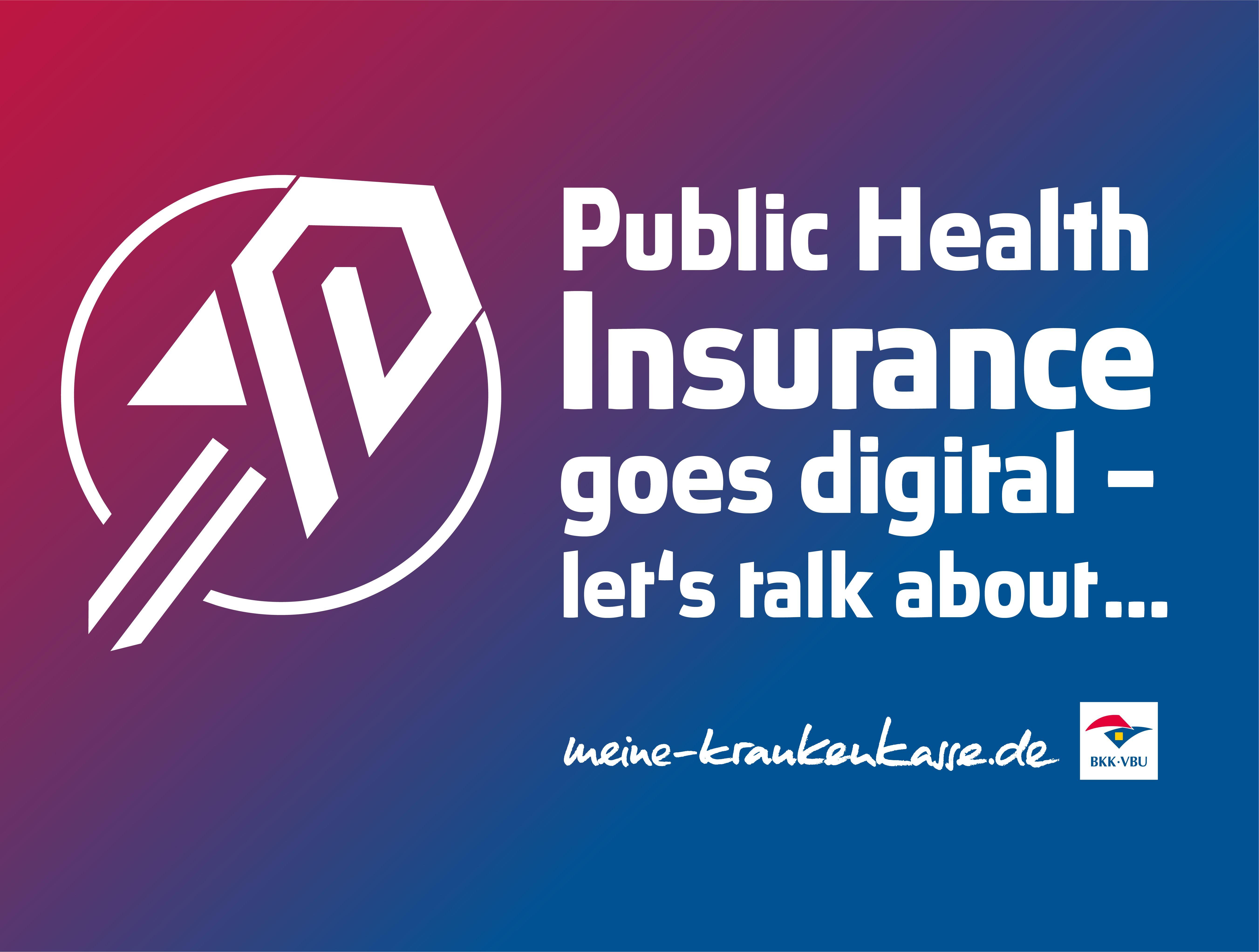 Public Health Insurance goes Digital –  Let's talk about...