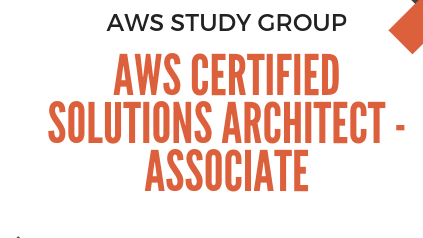 AWS Certified Solutions Architect - Associate Study Group