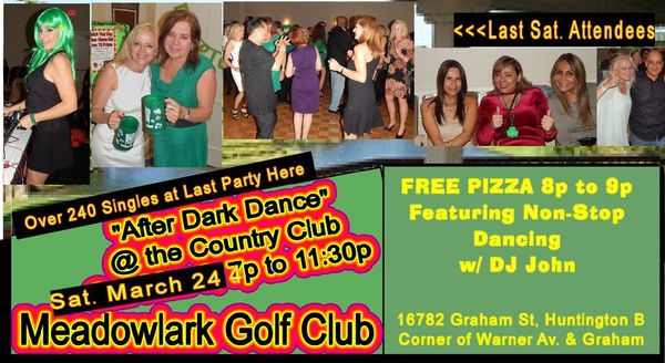 "200+ Singles ""After Dark"" Dance, MeadowLark Golf Club, HB, FREE PIZZA, Sat  24th 