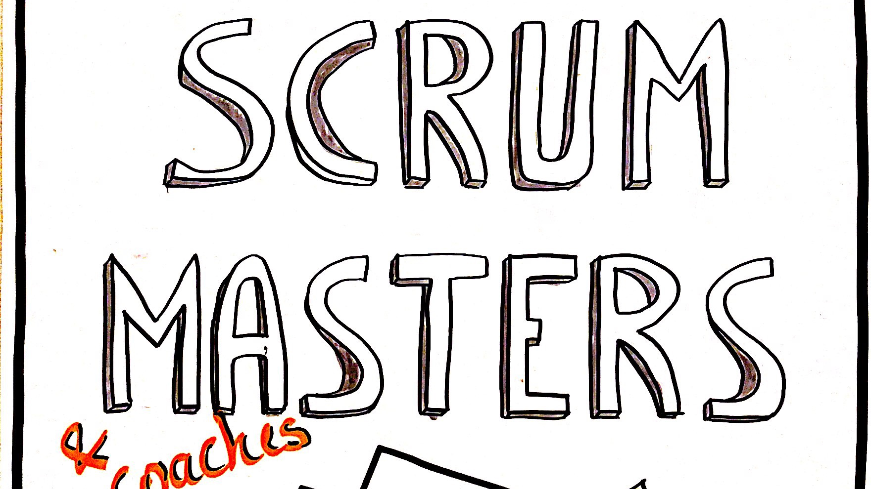 Scrum Masters / Agile Coaches Academy