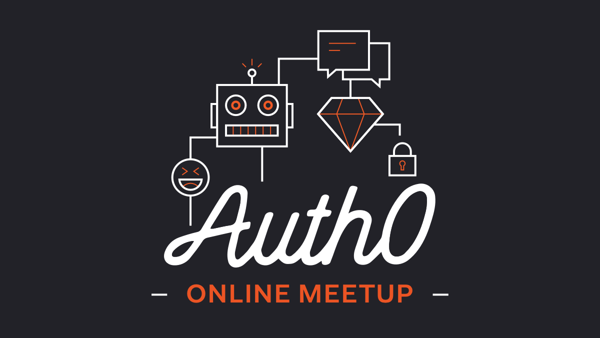 Past Events | Auth0 Online Meetup (San Francisco, CA) | Meetup