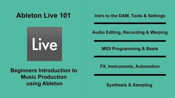 Ableton 101 - Beginners Introduction to Music Production  8 Week