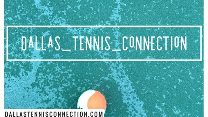 The Dallas Tennis Connection
