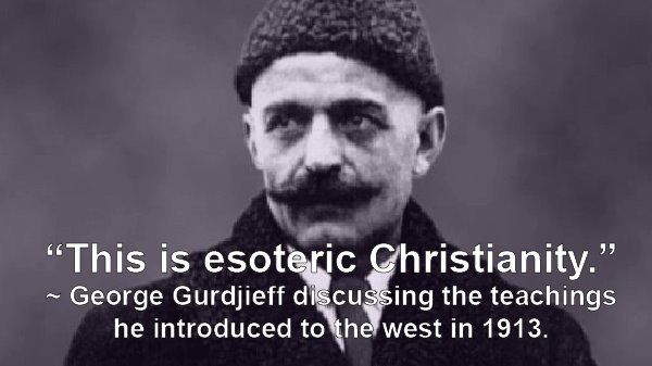 Esoteric Christianity and the Gurdjieff Teachings