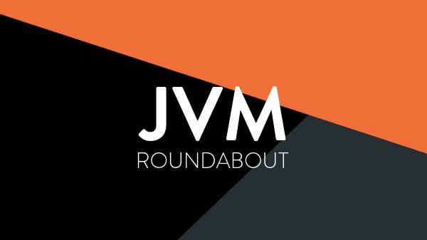 JVM Roundabout