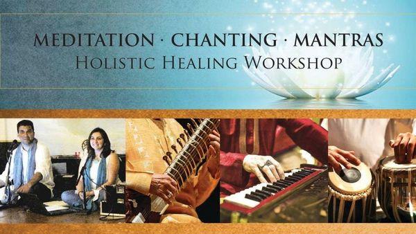 Meditation & Chanting - Holistic Healing Workshop