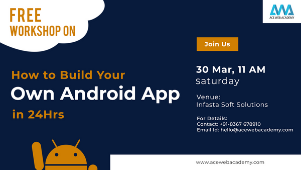 Free Workshop on How to Build Your Own Android App in 24 Hrs
