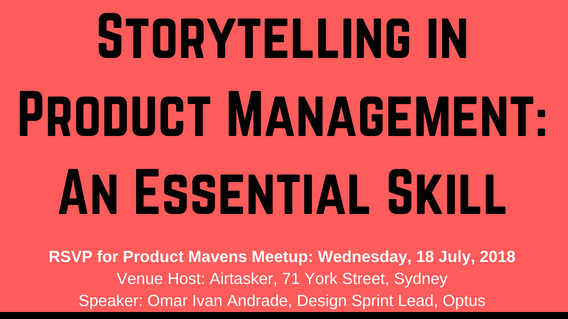 Storytelling in Product Management - An Essential Skill   Meetup