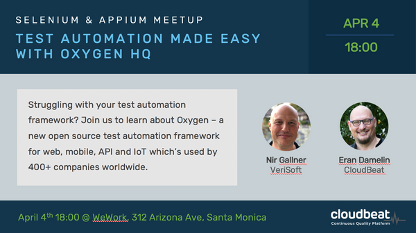 Selenium & Appium Made Easy with OxygenHQ | Meetup