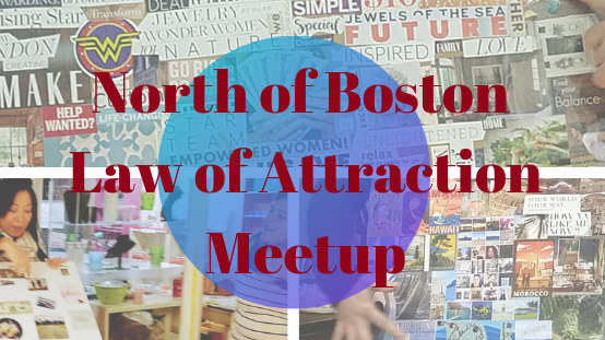 The North-of-Boston Law of Attraction Meetup Group