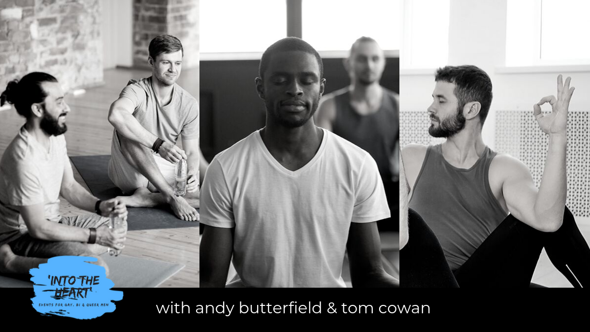 'Into the Heart' Yoga & Shiatsu for Gay, Bi & Queer Men