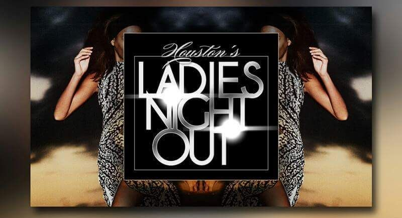 Houston's Ladies Night Out