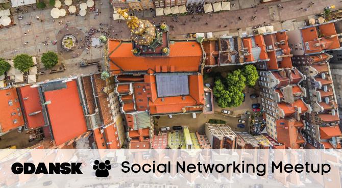 Gdansk Social Networking Meetup