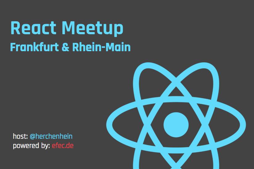 React Meetup - Frankfurt & Rhein-Main