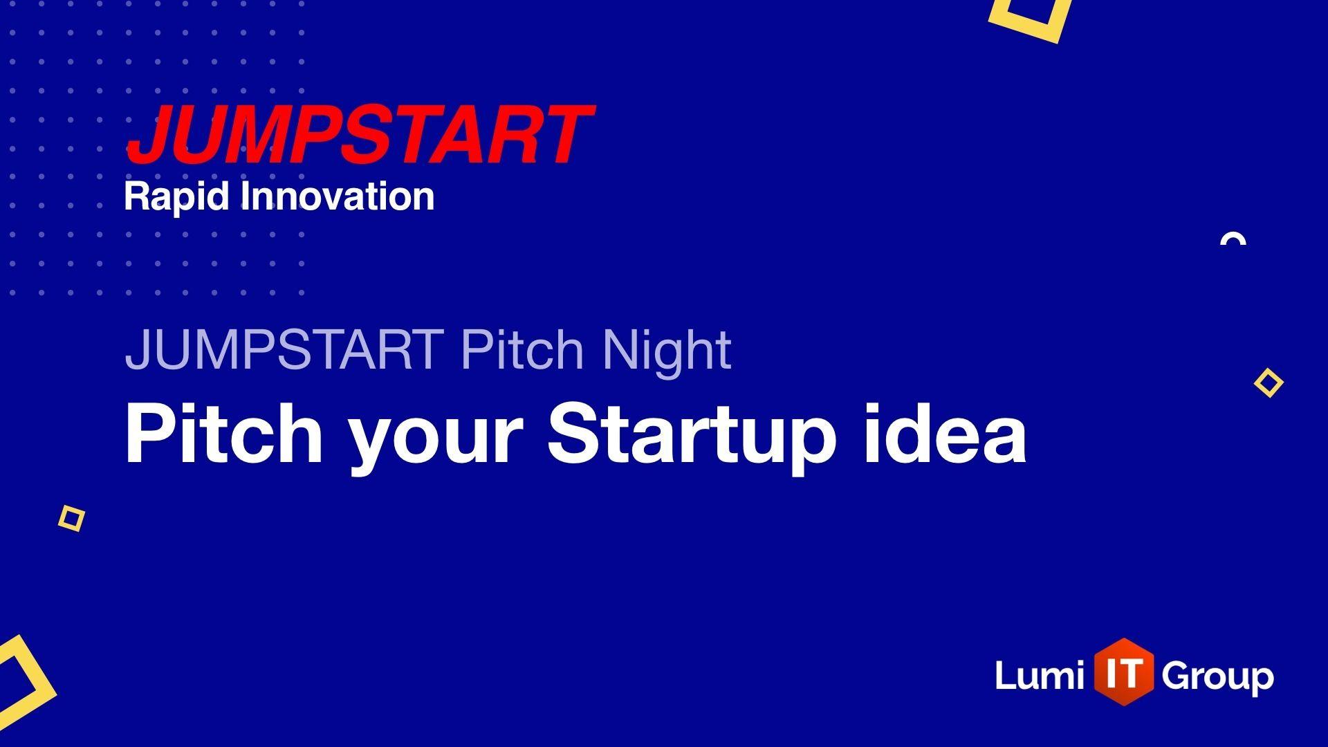 JUMPSTART: Rapid Innovation | Founders, Startups, Investors