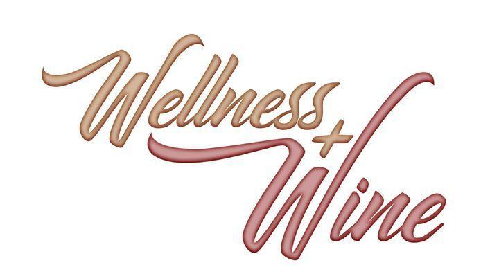 Wellness, Wisdom, and Wine