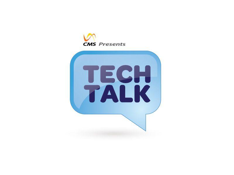 TechTalk by CMS