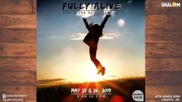 FULLY ALIVE - Life in the Spirit Seminar