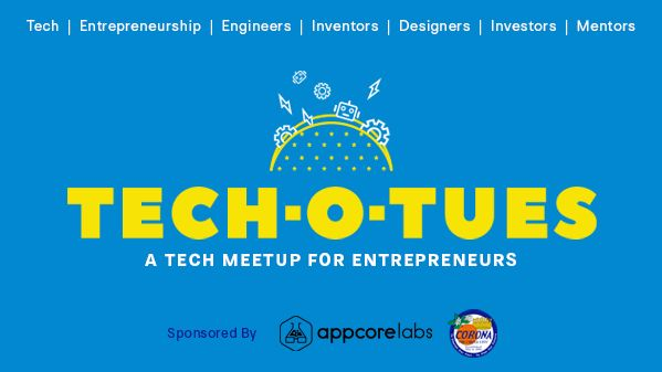 Tech-O-Tuesday - A Tech Meet up for Entrepreneurs