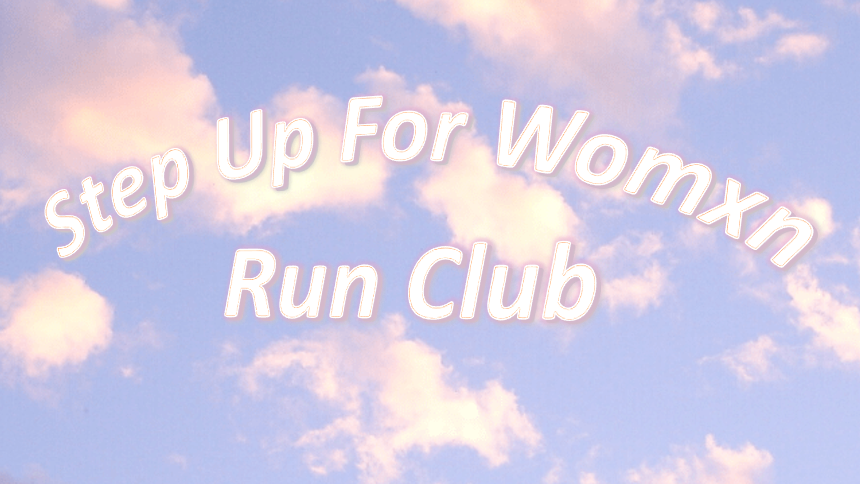 Step Up For Womxn Running Group