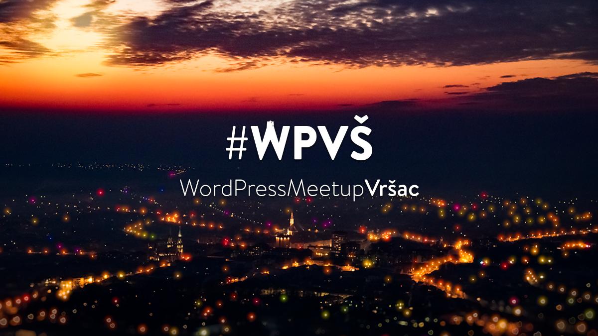 WordPress Meetup Vršac #WPVŠ