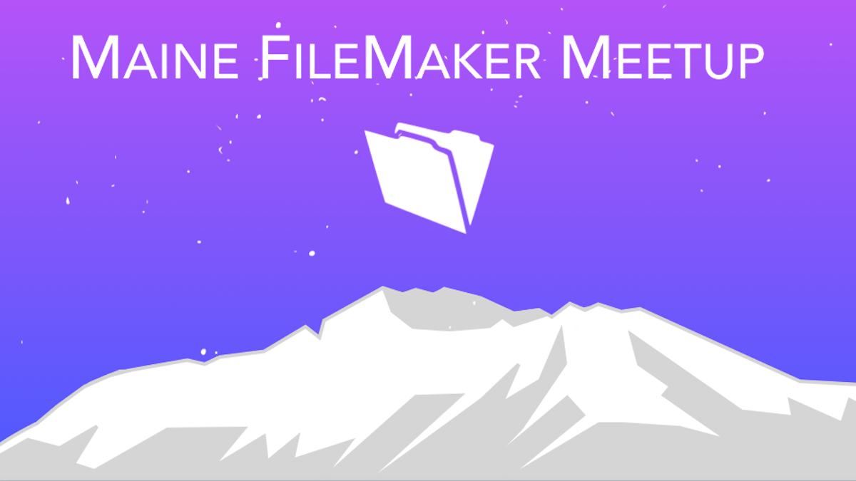 Maine FileMaker Meetup