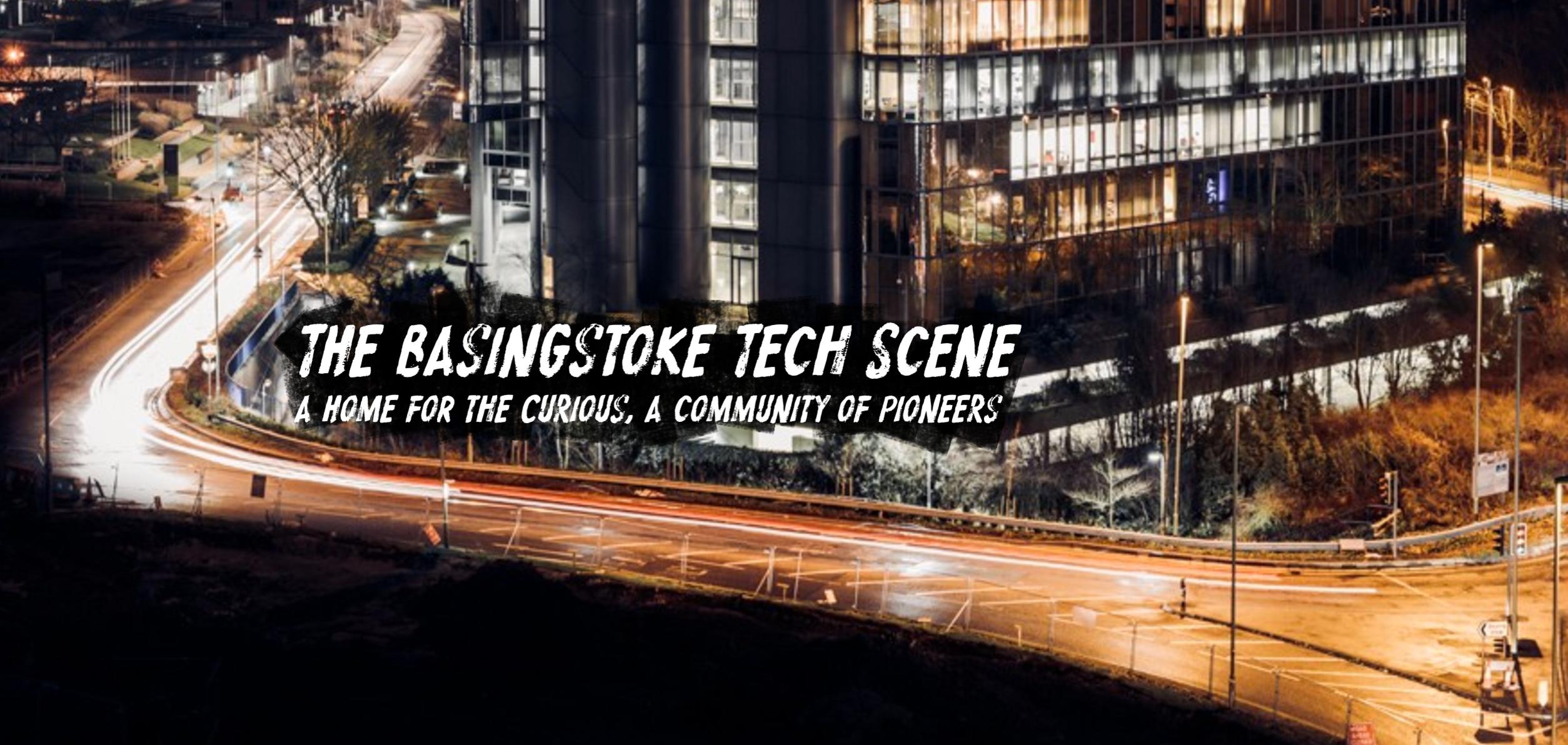The Basingstoke Tech Scene