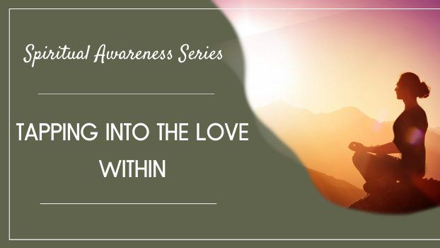 Tapping Into The Love Within