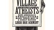 """Photo for Review and Discuss Part 1 of """"Village Atheists"""" by Leigh Eric Schmidt April 24 2019"""