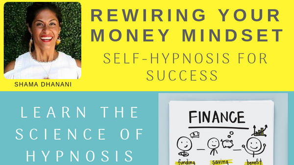 Rewiring your Money Mindset Self-Hypnosis for Success (Registration
