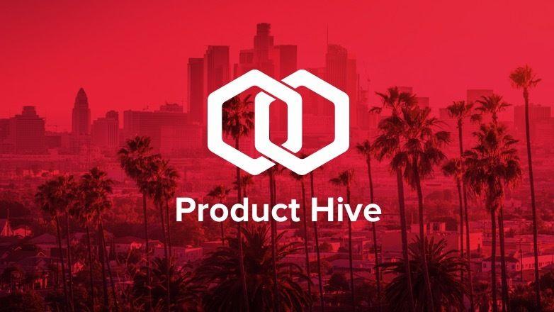 Product Hive - LA