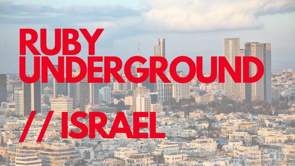Ruby Underground Israel
