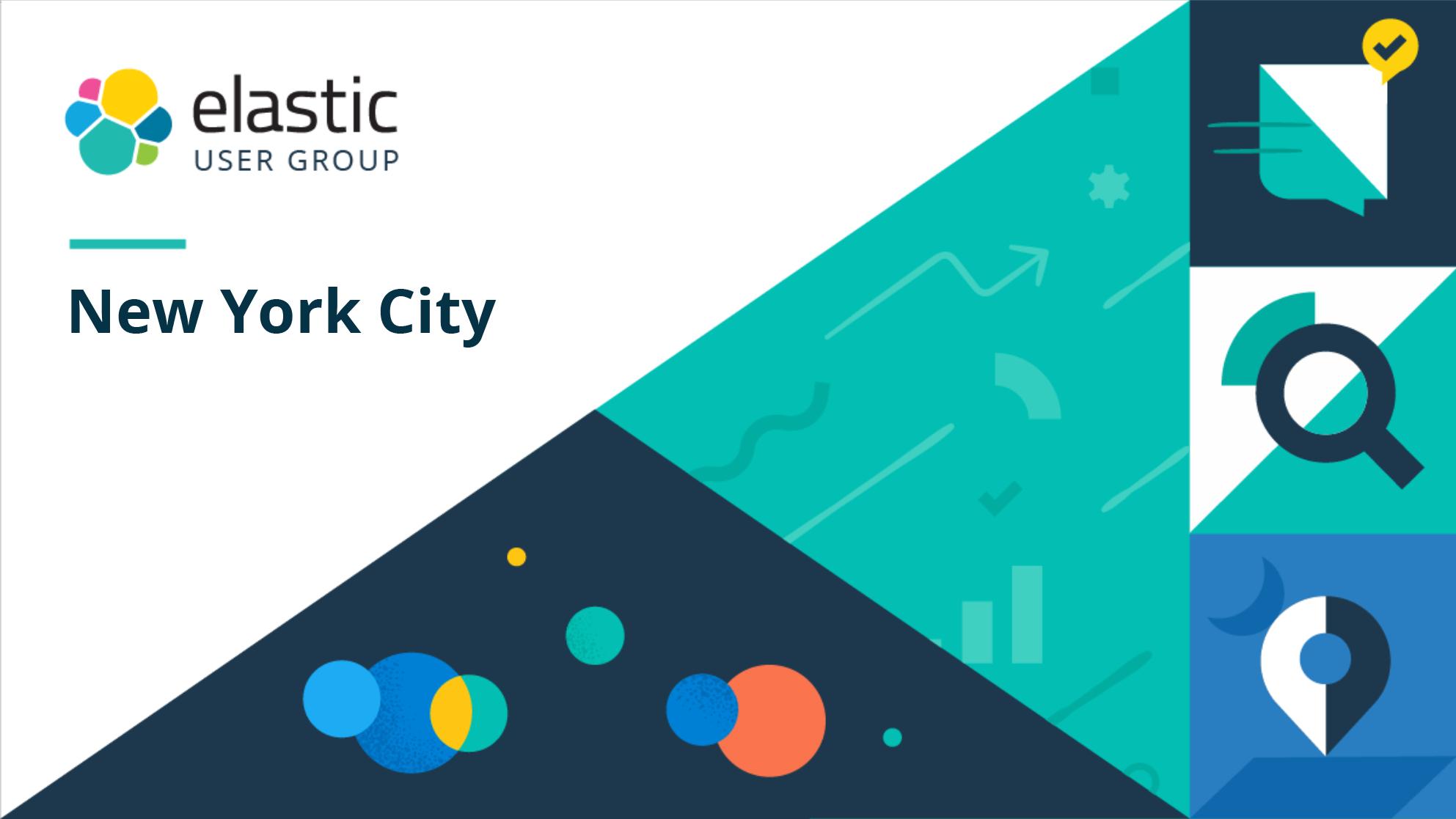 Elastic New York City User Group