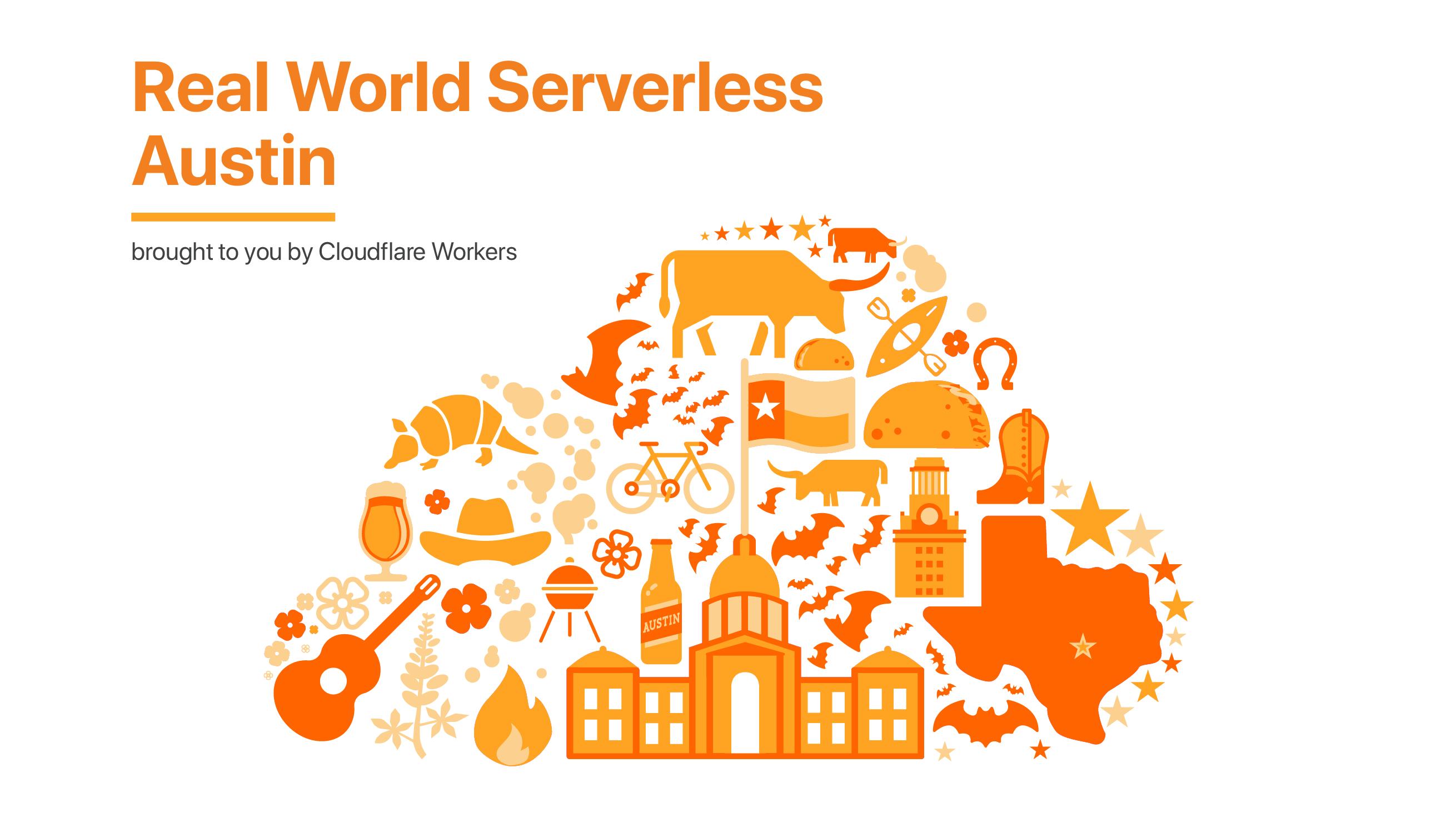 Real World Serverless - Austin