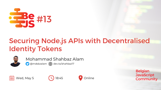 BeJS#13: Securing Node.js APIs with Decentralised Identity Tokens