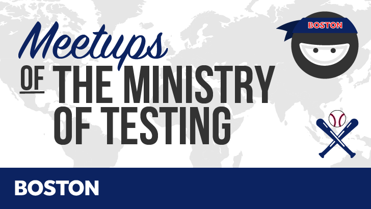 Ministry of Testing: Boston