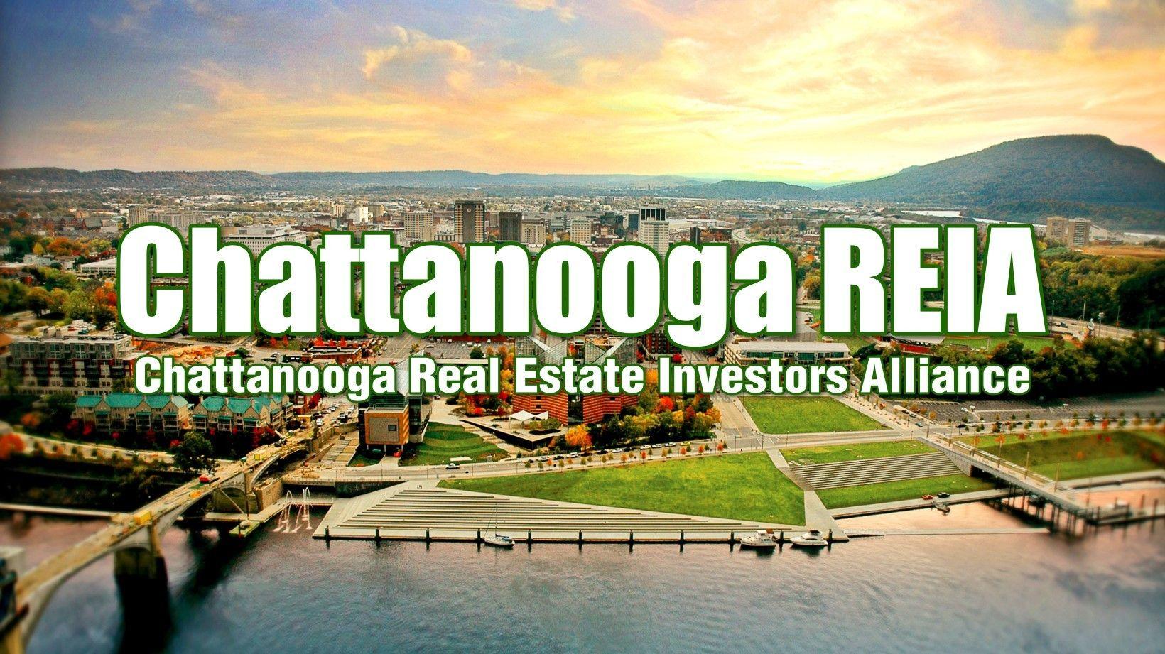 Chattanooga Real Estate Investors Alliance: Chattanooga REIA