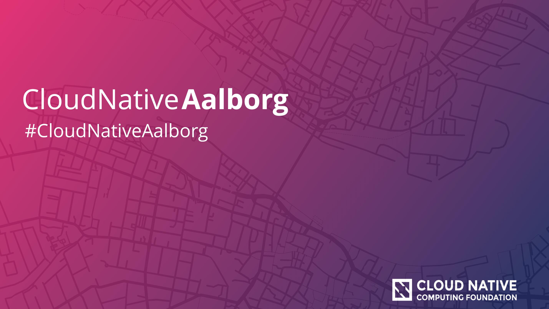 Cloud Native Aalborg