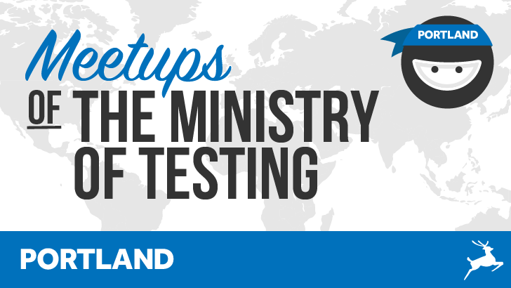 Ministry of Testing - Portland