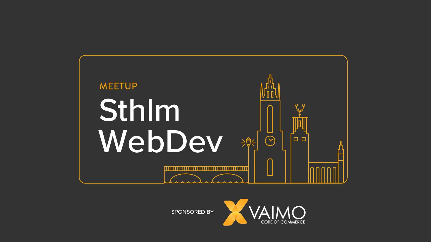 Sthlm Web Dev Meetup