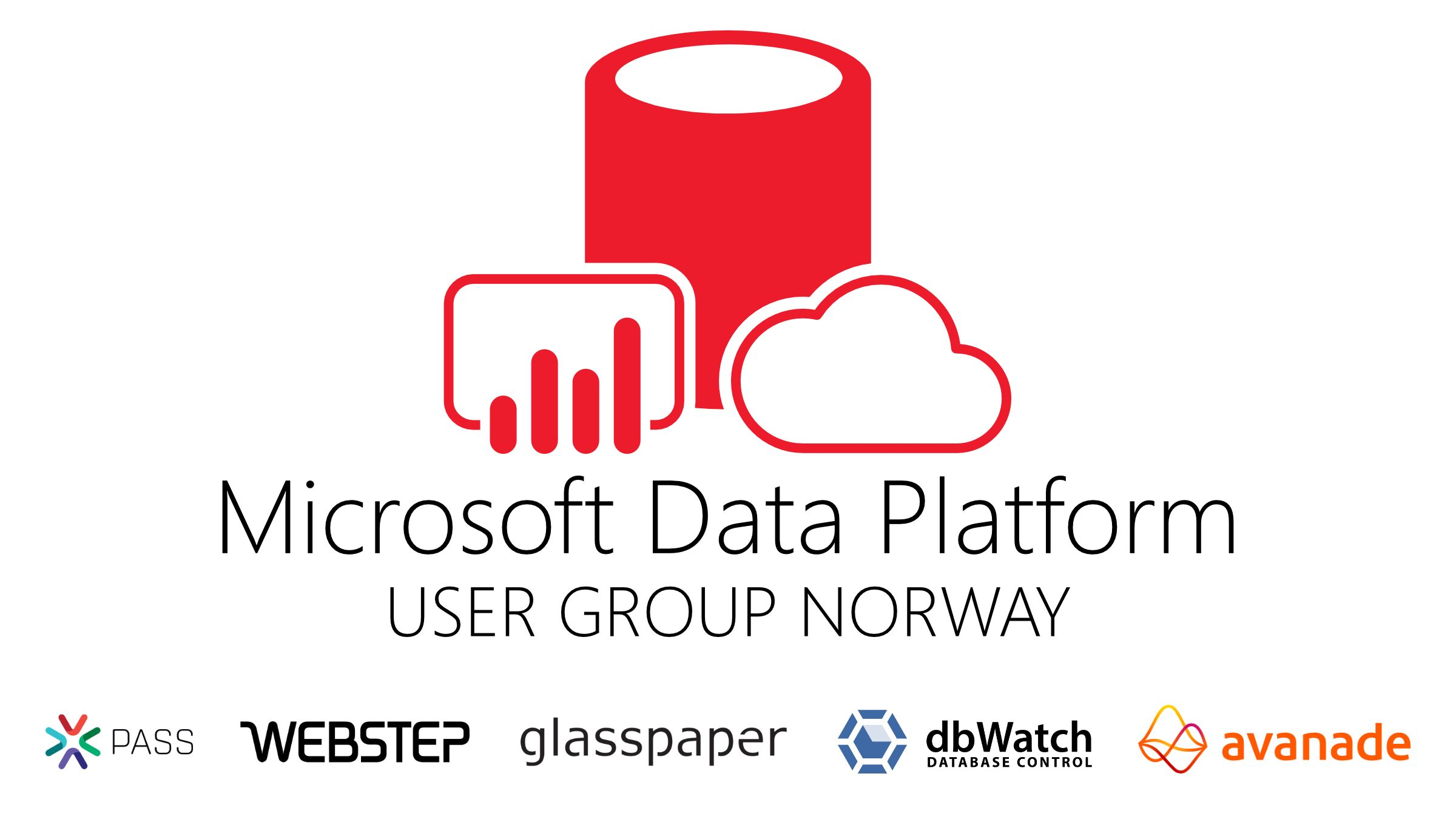 Microsoft Data Platform User Group Norway